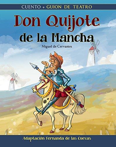 Don Quijote de la Mancha por Fernanda de las Cuevas