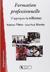 Formation professionnelle : S'approprier la réforme