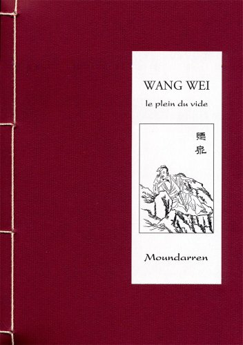 Wang Wei Le Plein Du Vide [Pdf/ePub] eBook