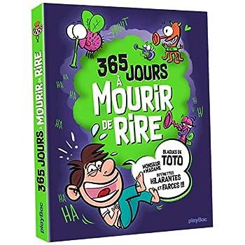 365 jours à mourir de rire: Plus de 2000 blagues pour rigoler toute l'année