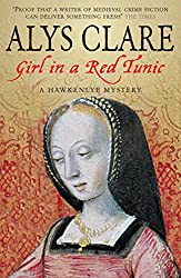 Girl In A Red Tunic (A Hawkenlye Mystery Book 8)