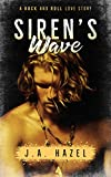 Best Indie Rocks - Siren's Wave: A Rock and Roll Love Story Review