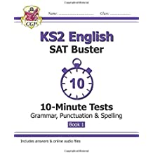 KS2 English SAT Buster 10-Minute Tests: Grammar, Punctuation & Spelling Book 1 (for the 2018 tests) (CGP KS2 English SATs)