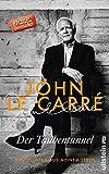 Der Taubentunnel: Geschichten aus meinem Leben von John le Carré