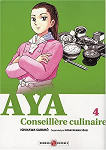 Aya, Conseillère culinaire Edition simple Tome 4