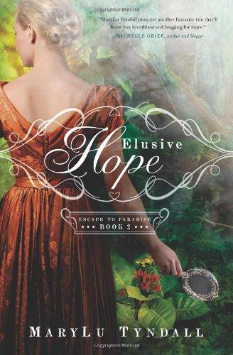 Elusive Hope (Escape to Paradise, Band 2)
