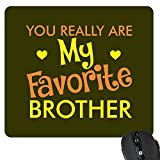 Bhaidooj Gifts for Brother, Printed Favorite Brother Mousepad by TheYaYaCafe