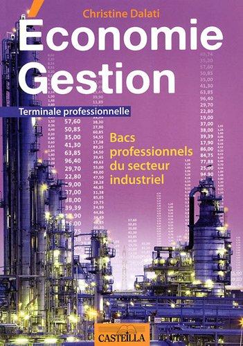 Economie Gestion Tle Bac pro industriel