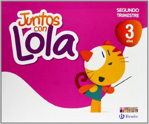 Juntos con Lola 3 años Segundo trimestre (Juntos con... Lola, Max y Zeta) - 9788421675359