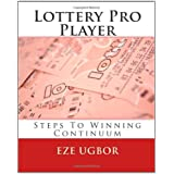 Lottery Pro Player: Steps To Winning Continuum by Eze Ugbor (2011-06-25)