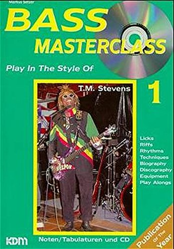 Bass Masterclass, m. Audio-CDs, Bd.1, Play in the Style of T.M. Stevens, m. Audio-CD