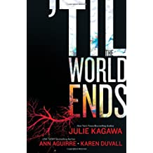 'Til the World Ends (Luna Books)