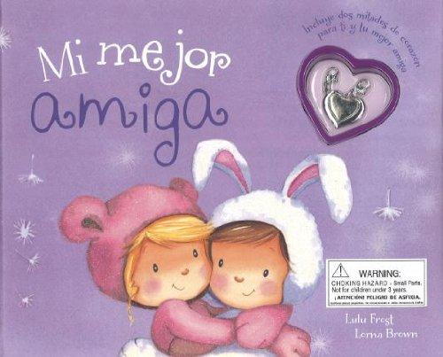 Mi Mejor Amiga (+ Colgante) (Charm Books)