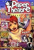 Paper Theatre 6: Das deutsche Manga-Magazin -