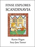 Front cover for the book Finse Explores Scandinavia by Karine Hagen