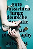 gute aussichten: new german photography 2013/2014