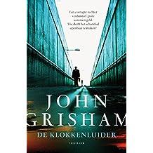 De klokkenluider (Dutch Edition)