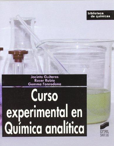 Curso experimental en Química analítica (Biblioteca de químicas nº 11) por J Guiteras