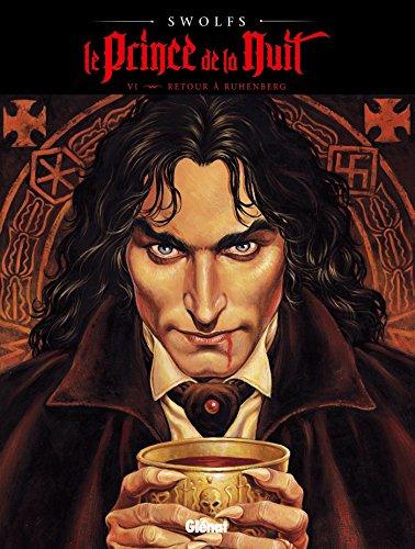 Le Prince de la nuit - Tome 06: Retour à Ruhenberg