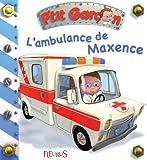 Telecharger Livres L ambulance de Maxence (PDF,EPUB,MOBI) gratuits en Francaise