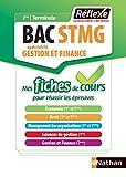Gestion et Finance - Tout le cours en fiches -1re/Tle Bac STMG - Bac 2020...