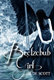 Beelzebub Girl (Ancient Legends Book 2) (English Edition)