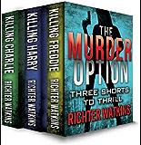 The Murder Option (The Murder Option Boxset Book 1) (English Edition)