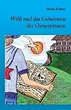Willi und das Geheimnis der Ostseepiraten von Micha Krämer