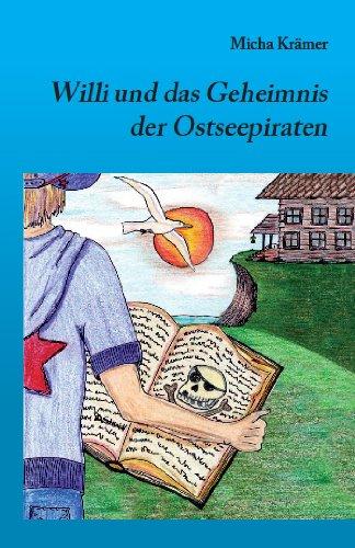 Buchseite und Rezensionen zu 'Willi und das Geheimnis der Ostseepiraten' von Micha Krämer