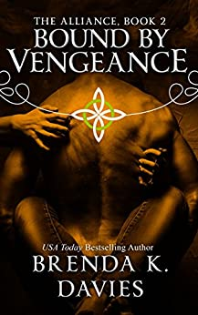 Bound by Vengeance (The Alliance, Book 2) by [Davies, Brenda K.]
