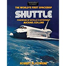 The World's First Spaceship Shuttle (Stackpole Classics)