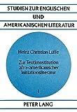 Zur Textkonstitution afro-amerikanischer Initiationsliteratur (Studien zur englischen und amerikanischen Literatur)