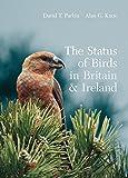 The Status of Birds in Britain and Ireland (Helm County Avifauna)
