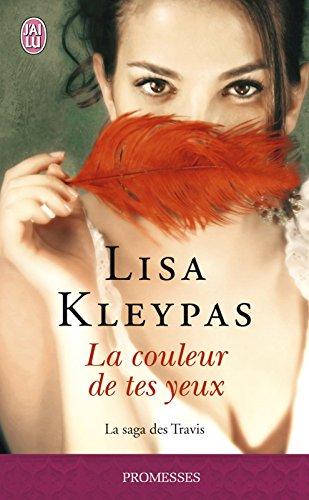 La saga des Travis (Tome 4) - La couleur de tes yeux par Lisa Kleypas