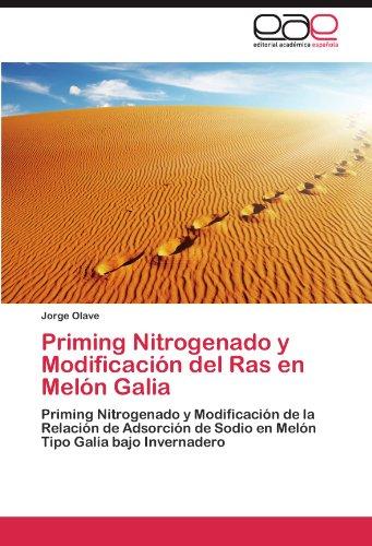 Priming Nitrogenado y Modificacion del Ras En Melon Galia por Jorge Olave
