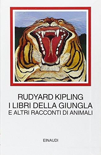 I libri della giungla e altri racconti di animali