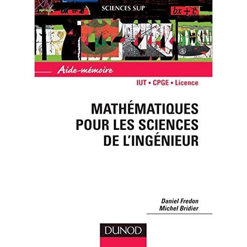 Aide mémoire mathématiques pour les sciences de l'ingénieur