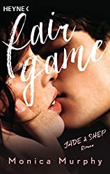Jade & Shep: Fair Game - Roman (Fair-Game-Serie 1)