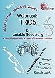 Weltmusik-TRIOS für variable Besetzung, 1. Band (z.B: Querflöte, 2 Violinen, Klavier /Akkordeon /Gitarre), B-Stimme (Klarinette) hierzu erhältlich