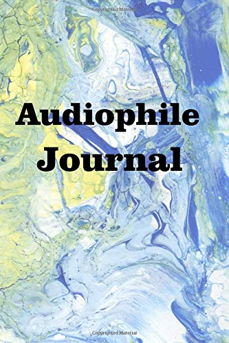 Audiophile Journal: Keep track of your music (Amplifier Stereo Audiophile)