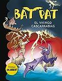 El vikingo cascarrabias (Bat Pat. Olores 8)