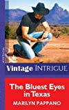 The Bluest Eyes in Texas (Mills & Boon Vintage Intrigue) (Silhouette Intimate Moments)