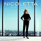 Songtexte von Nicoletta - Ici et ailleurs
