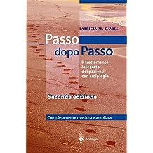 Steps to Follow - Passo dopo Passo: Il trattamento integrato dei pazienti con emiplegia (Italian Edition)