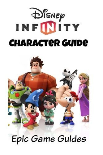 Disney Infinity: Character Guide by EpicGameGuides (2016-01-13) (Infinity-guide Disney)