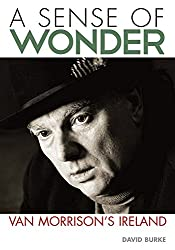 A Sense Of Wonder: Van Morrison's Ireland