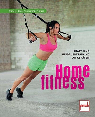 Home Fitness: Die besten Workouts mit Geräten