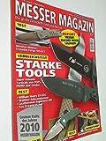 Messer Magazin Nr. 4 / 2010 Test: Crusader Forge VIS-01 T, William Henry E6 EDC, Walther Subcompanion, Leatherman Supertool 300, Fox Dreamcatcher. Zeitschrift, 4195012305505