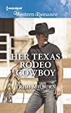 Her Texas Rodeo Cowboy (Mills & Boon Western Romance) (Blue Falls, Texas, Book 12)