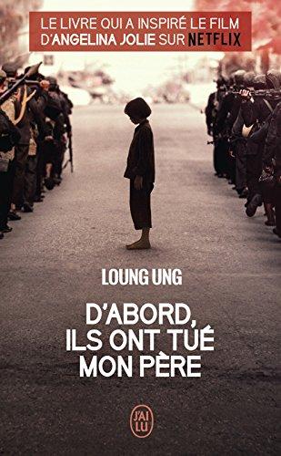 D'abord, ils ont tué mon père (J'ai lu Document t. 11863) par Loung Ung, Frank Straschitz